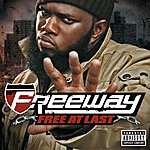Freeway Free At Last (Explicit Version)