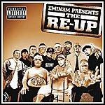 Eminem Eminem Presents The Re-Up (Explicit Version)
