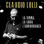 Claudio Lolli La Terra, La Luna E L'abbondanza: Live