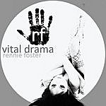 Rennie Foster Vital Drama