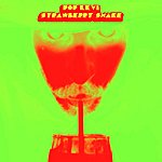 Pop Levi Strawberry Shake - Single