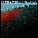 Ju-Ju Techno Primitivism