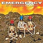 The Emergency Everybody Panic