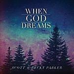 Scott When God Dreams