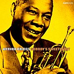 Arthur Briggs Nobody's Sweetheart - Ep