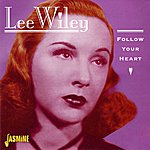 Lee Wiley Follow Your Heart