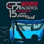 Cultura Profetica 15 Aniversario En El Luna Park