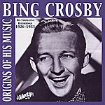 The Mills Brothers Bing Crosby - Origins Of His Music, 1926-1932