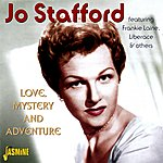 Jo Stafford Love, Mystery And Adventure