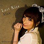 Alice Last Kiss