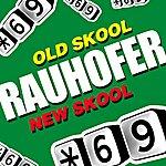 Peter Rauhofer Old Skool New Skool
