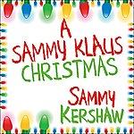 Sammy Kershaw A Sammy Klaus Christmas