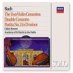 Gidon Kremer Bach, J.S.: The 2 Violin Concertos; Double Concerto; Partita No.2 In D Minor