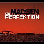 Madsen Die Perfektion