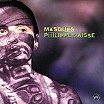 Philippe Saisse Masques