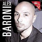 Alex Baroni Un'ora Con...