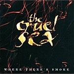 The Cruel Sea Where There's Smoke