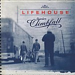 Lifehouse Stanley Climbfall