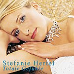 Stefanie Hertel Totale Gefühle