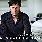 Enrique Iglesias Away (Dave Audé Club Remix International)
