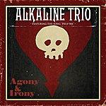 Alkaline Trio Agony & Irony ([Blank])