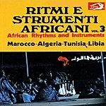 Unknown African Rhythms And Instruments, Vol. 3: Ritmi E Strumenti Africani