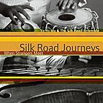 Yo-Yo Ma Silk Road Journeys - When Strangers Meet (Remastered)