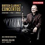 Michael Collins British Clarinet Concertos
