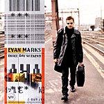 Evan Marks Three Day Weekend
