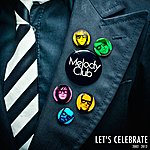 Melody Club Let's Celebrate