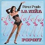 Pérez Prado La Niña Popoff
