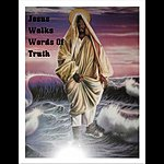 Jesus Jesus Walks Words Of Truth