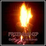 David A. Alberding Friendship