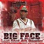 Big Face Last Shot 4th Quarter
