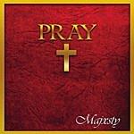 Majxsty Pray
