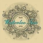 Waterloo Waterloo Trio