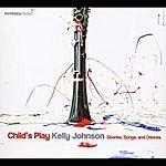 Kelly Johnson Child's Play