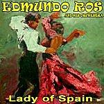 Edmundo Ros Lady Of Spain - Edmundo Ros And His Orchestra