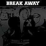 Break Away The Few That Remain