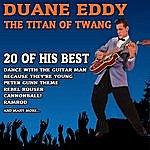 Duane Eddy The Titan Of Twang - Duane Eddy - 20 Of His Best