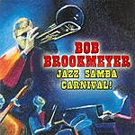 Bob Brookmeyer Jazz Samba Carnival - Bob Brookmeyer