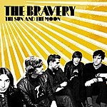 The Bravery The Sun And The Moon