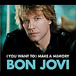 Bon Jovi (You Want To) Make A Memory (Int'l Ecd Maxi)
