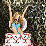 Fergie Here I Come (International Version)