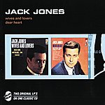 Jack Jones Wives And Lovers/Dear Heart