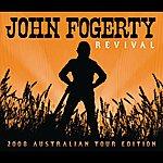 John Fogerty Revival (2008 Australian Tour Edition - Itunes Exclusive)