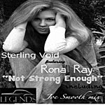 Sterling Void I'm Not Strong Enough (Feat. Rona Ray)