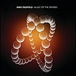 Mike Oldfield Music Of The Spheres (Non Eu Version)