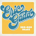Eric Gadd 200 000 (Remix By Keione)