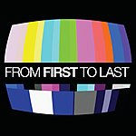 From First To Last From First To Last (International Version)